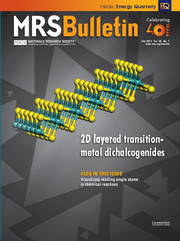 MRS Bulletin Volume 40 - Issue 7 -  2D layered transition-metal dichalcogenides