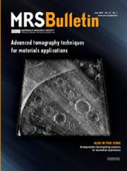 MRS Bulletin Volume 41 - Issue 7 -  Advanced Tomography Techniques for Materials Applications