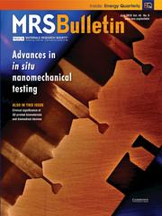 MRS Bulletin Volume 44 - Issue 6 -  Advances in In situ Nanomechanical Testing