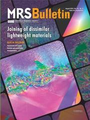 MRS Bulletin Volume 44 - Issue 8 -  Joining of Dissimilar Lightweight Materials