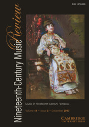 Nineteenth-Century Music Review Volume 14 - Special Issue3 -  Music in Nineteenth-Century Romania