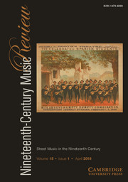 Nineteenth-Century Music Review Volume 15 - Issue 1 -