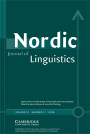 Nordic Journal of Linguistics Volume 31 - Issue 2 -  The syntax of nominals and noun phrases
