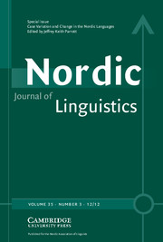 Nordic Journal of Linguistics Volume 35 - Issue 3 -  Case Variation and Change in the Nordic Languages