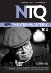 New Theatre Quarterly Volume 26 - Issue 4 -