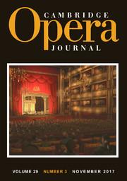 Cambridge Opera Journal Volume 29 - Issue 3 -