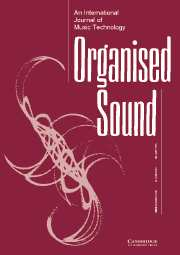 Organised Sound Volume 10 - Issue 3 -