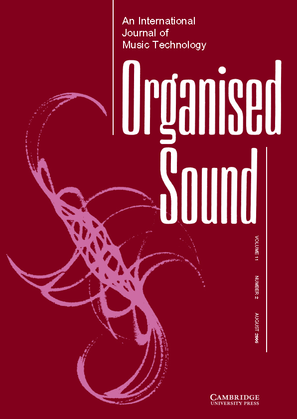 Organised Sound Volume 11 - Issue 2 -
