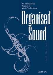 Organised Sound Volume 12 - Issue 2 -
