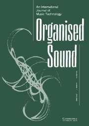 Organised Sound Volume 13 - Issue 1 -