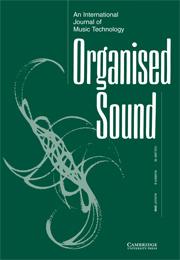 Organised Sound Volume 13 - Issue 2 -