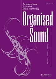 Organised Sound Volume 14 - Issue 2 -
