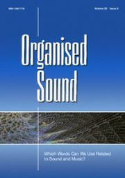 Organised Sound Volume 22 - Issue 3 -  Which Words Can We Use Related to Sound and Music?