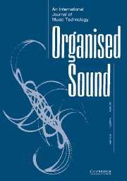 Organised Sound Volume 9 - Issue 1 -