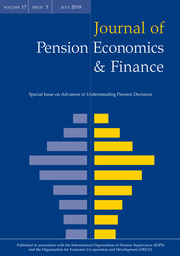 Journal of Pension Economics & Finance Volume 17 - Special Issue3 -  Advances in Understanding Pension Decisions