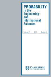 Probability in the Engineering and Informational Sciences Volume 21 - Issue 4 -
