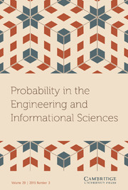 Probability in the Engineering and Informational Sciences Volume 29 - Issue 3 -
