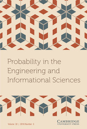 Probability in the Engineering and Informational Sciences Volume 32 - Issue 3 -