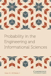 Probability in the Engineering and Informational Sciences Volume 33 - Issue 3 -