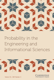 Probability in the Engineering and Informational Sciences Volume 35 - Issue 3 -