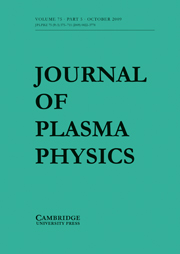 Journal of Plasma Physics Volume 75 - Issue 5 -