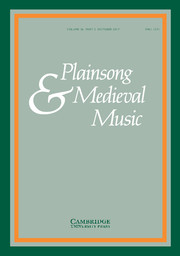 Plainsong & Medieval Music Volume 26 - Issue 2 -