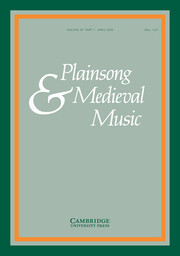 Plainsong & Medieval Music Volume 29 - Issue 1 -