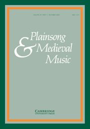 Plainsong & Medieval Music Volume 29 - Issue 2 -