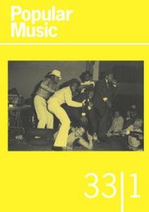 Popular Music Volume 33 - Issue 1 -