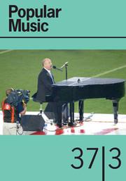 Popular Music Volume 37 - Issue 3 -