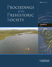 Proceedings of the Prehistoric Society Volume 83 - Issue  -