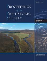 Proceedings of the Prehistoric Society Volume 86 - Issue  -
