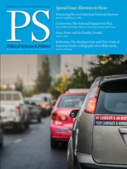 PS: Political Science & Politics Volume 49 - Issue 4 -  Elections in Focus