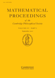 Mathematical Proceedings of the Cambridge Philosophical Society Volume 153 - Issue 2 -