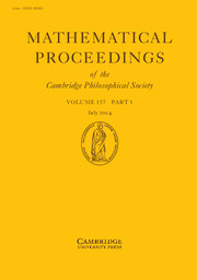 Mathematical Proceedings of the Cambridge Philosophical Society Volume 157 - Issue 1 -