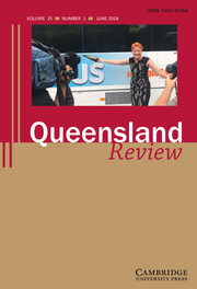 Queensland Review Volume 25 - Issue 1 -