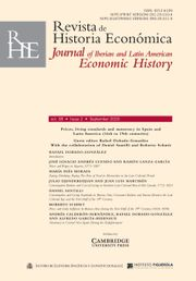 Revista de Historia Economica - Journal of Iberian and Latin American Economic History Volume 38 - Special Issue2 -  Prices, living standards and numeracy in Spain and Latin America (16th to 19th centuries)