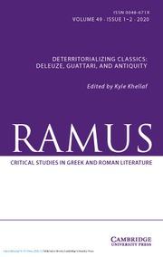 Ramus Volume 49 - Special Issue1-2 -  Deterritorializing Classics: Deleuze, Guattari and Antiquity