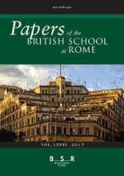 Papers of the British School at Rome Volume 85 - Issue  -