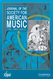 Journal of the Society for American Music Volume 11 - Issue 3 -