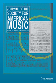 Journal of the Society for American Music Volume 11 - Issue 4 -