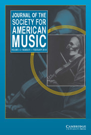 Journal of the Society for American Music Volume 12 - Issue 1 -
