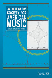 Journal of the Society for American Music Volume 12 - Issue 2 -