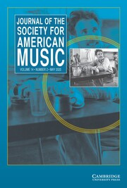 Journal of the Society for American Music Volume 14 - Issue 2 -
