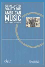 Journal of the Society for American Music Volume 2 - Issue 1 -