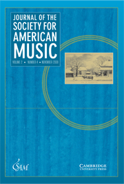 Journal of the Society for American Music Volume 2 - Issue 4 -