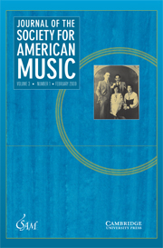 Journal of the Society for American Music Volume 3 - Issue 1 -