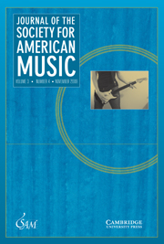Journal of the Society for American Music Volume 3 - Issue 4 -
