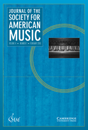 Journal of the Society for American Music Volume 4 - Issue 1 -