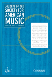 Journal of the Society for American Music Volume 6 - Issue 1 -